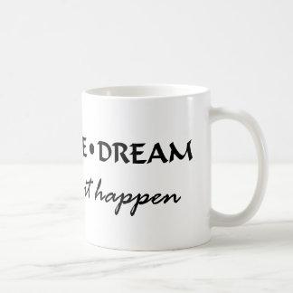 Caneca De Café sonho da esperança do desejo