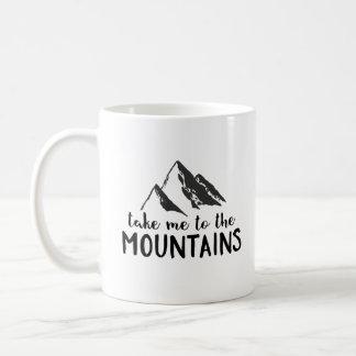 Caneca De Café Tome-me às montanhas