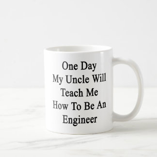 Caneca De Café Um dia meu tio Ensino Me Como ser um motor