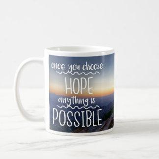 Caneca De Café Uma vez que você escolhe a esperança - inspirando