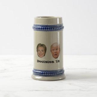 Caneca De Cerveja Hillary Clinton contra a decisão 2016 de Donald