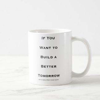 Caneca de um amanhã melhor