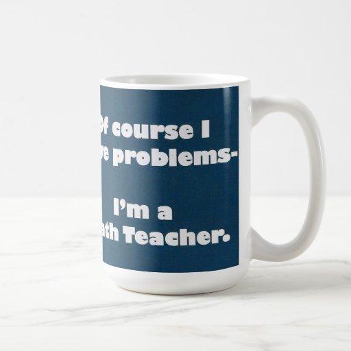 Caneca dos problemas do professor de matemática