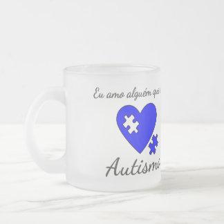 Caneca Eu amo alguém que tem Autismo