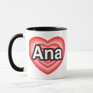 Caneca Eu amo Ana. Eu te amo Ana. Coração