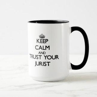 Caneca Mantenha a calma e confie seu jurista