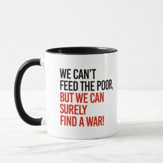 Caneca Nós não podemos alimentar os pobres mas nós