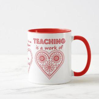 Caneca O ensino é um trabalho do coração - copo