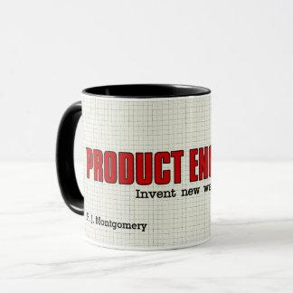 Caneca Os engenheiros do produto inventam maneiras novas