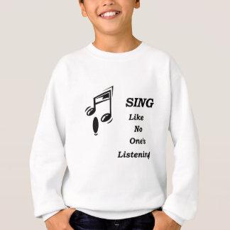Cante… como ninguém escuta! t-shirt