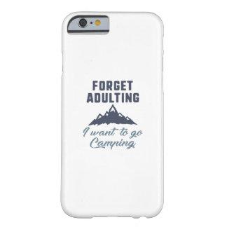Capa Barely There Para iPhone 6 Esqueça o acampamento de Adulting