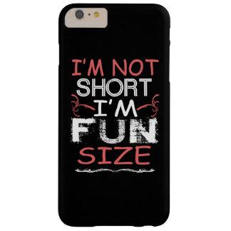 Capa Barely There Para iPhone 6 Plus Eu sou tamanho do divertimento
