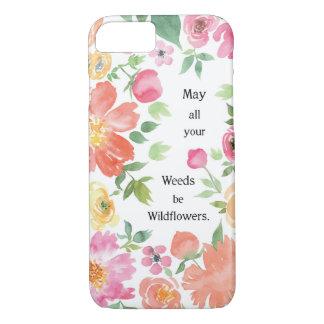 Capa iPhone 8/7 Maio todas suas ervas daninhas sejam Wildflowers