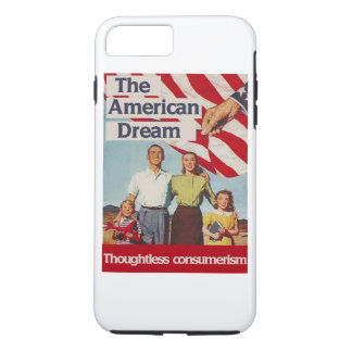 Capa iPhone 8 Plus/7 Plus A consumição irreflectida do sonho americano