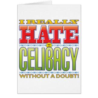 Cara do ódio do celibato cartões