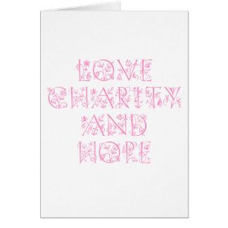 Caridade e esperança do amor cartão