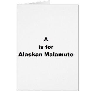 Cartão a é para o malamute do Alasca