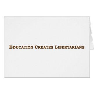 Cartão A educação faz-lhe o libertário