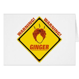 Cartão Alerta do gengibre!