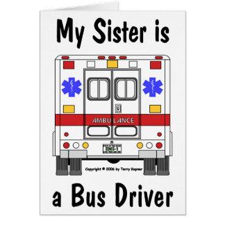 Cartão Ambulância do EMS, irmã do condutor de autocarro,