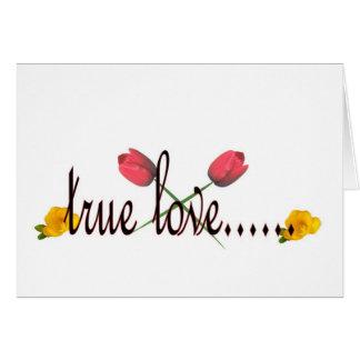 Cartão amor verdadeiro…