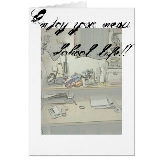 Cartão Aprecie sua vida nova da escola!