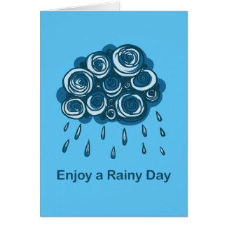 Cartão Aprecie um dia chuvoso