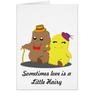 Cartão Às vezes o amor é um pouco peludo