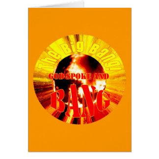 Cartão Big Bang! O deus falou e GOLPE