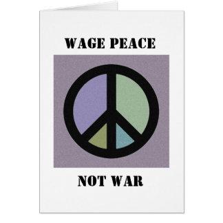 CARTÃO da guerra da paz do salário não