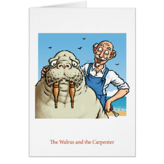 Cartão da morsa e do carpinteiro