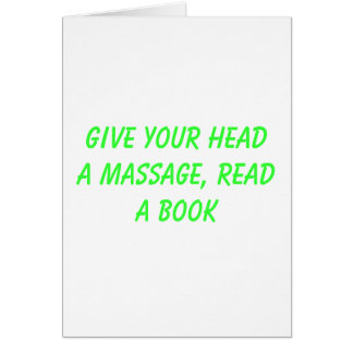 Cartão Dê a sua cabeça uma massagem, LEIA um livro