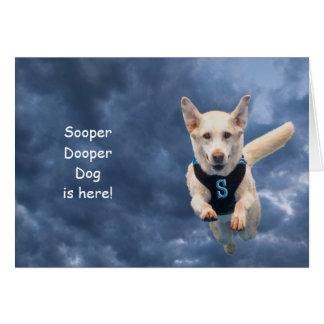 Cartão de aniversário do cão de Sooper Dooper