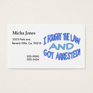 Cartão De Visitas Eu lutei a lei & obtenho-a prendido