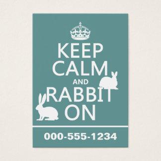 Cartão De Visitas Mantenha a calma e o coelho sobre - todas as cores