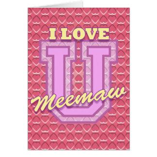Cartão Dia das mães de Meemaw: Ame-o