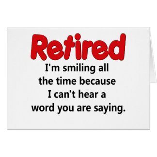 Cartão Dizer engraçado da aposentadoria