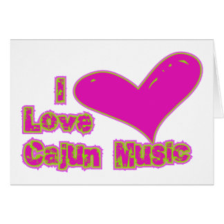 Cartão Eu amo a música de Cajun