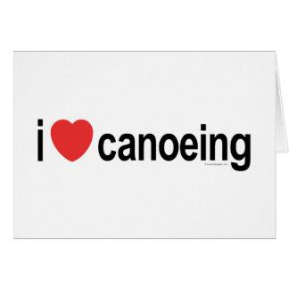 Cartão Eu amo Canoeing