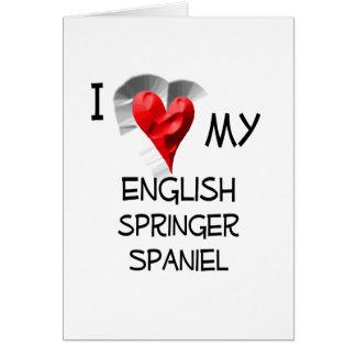Cartão Eu amo meu Spaniel de Springer inglês