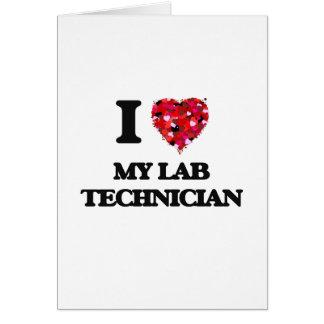 Cartão Eu amo meu técnico de laboratório