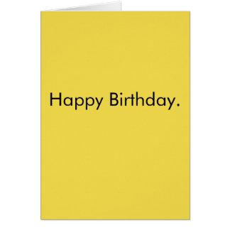 Cartão Feliz aniversario - sarcàstica