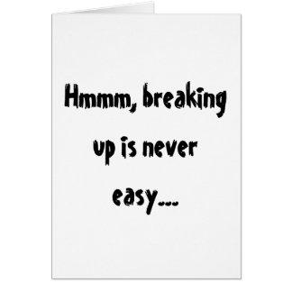 Cartão Hmmm, quebrar acima é nunca fácil…