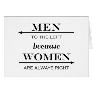 Cartão Homens à esquerda porque as mulheres são sempre