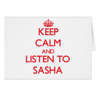 Cartão Mantenha a calma e escute Sasha