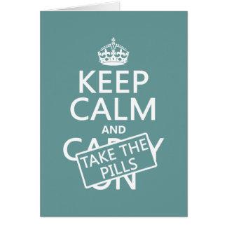 Cartão Mantenha a calma e tome os comprimidos (em todas