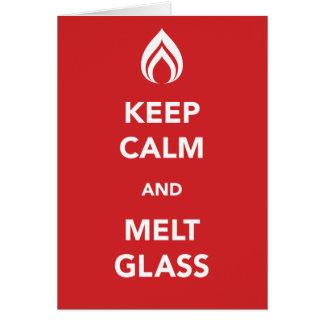 Cartão Mantenha vidro calmo e do derretimento