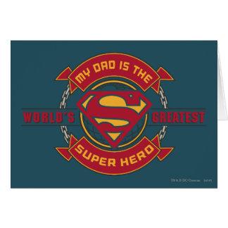 Cartão Meu pai é o grande super-herói do mundo
