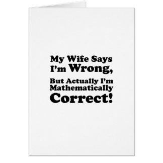 Cartão Minha esposa diz que eu sou errado, mas eu sou