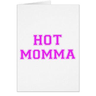 Cartão Momma quente